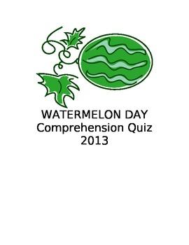 WATERMELON DAY: Comprehension
