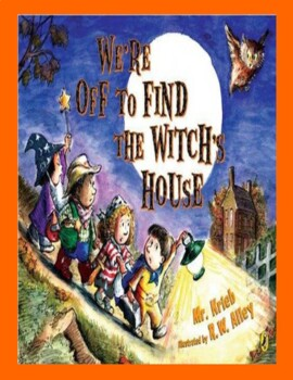 WE'RE OFF TO FIND THE WITCH'S HOUSE -- A Halloween Reader'