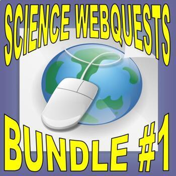 SCIENCE WEBQUEST Bundle #1 (10+ assignments / 30 pages) -