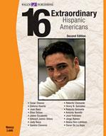 16 Extraordinary Hispanic Americans (Second Edition)