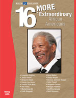 16 More Extraordinary African Americans