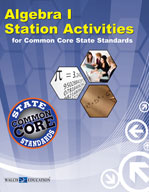 Algebra I Station Activities for Common Core State Standar