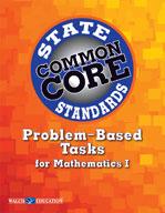 CCSS Problem Based Tasks for Math I