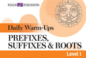 Daily Warm-Ups: Prefixes, Suffixes, and Roots, (Level I)