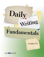 Daily Writing Fundamentals: Grades 7-8
