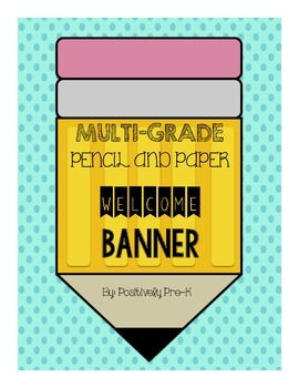 """""""WELCOME"""" Pencil and Paper Banner"""