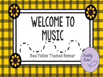 WELCOME TO MUSIC - Bumblebee Themed Banner Display