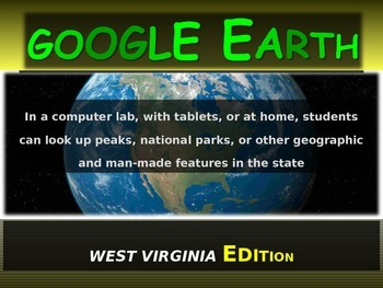 """""""WEST VIRGINIA"""" GOOGLE EARTH Engaging Geography Assignment"""