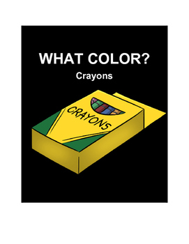 WH Adapted Book- What color is the crayon?