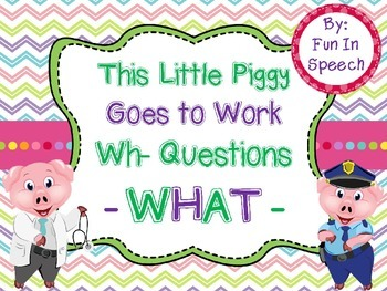 WH- Question Activity Pack for WHAT