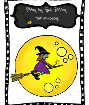 """WH"" Question Development for Room on the Broom"