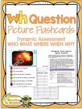 WH Question Picture Flashcards & Dynamic Assessment