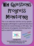 WH Questions Progress Monitoring