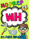 WH Worksheets & Activities {NO PREP!}