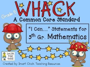 """WHACK a Standard Pack! ~ 5th Grade ~ MATH Common Core """"I C"""