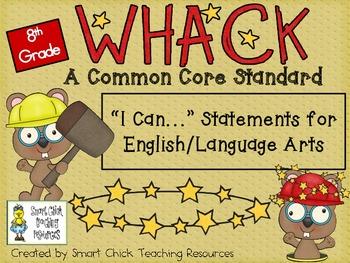 "WHACK a Standard Pack! ~ 8th Grade ~ ELA Common Core ""I Ca"