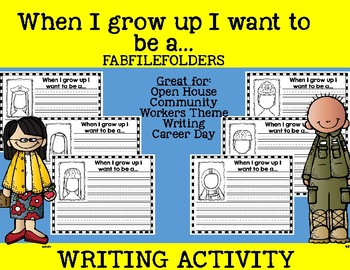 WHEN I GROW UP/COMMUNITY WORKERS WRITING ACTIVITY
