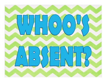 WHOO's Absent? (Attendance and Lunch Count)