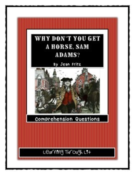 WHY DON'T YOU GET A HORSE, SAM ADAMS? - Comprehension and