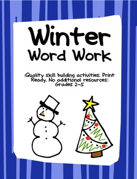 WINTER Word Work Activity Task Sheets- Print Ready- no add