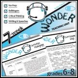 WONDER Unit Anti-Bullying Novel Study (Palacio) - Literatu