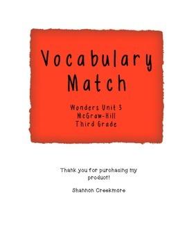 WONDERS UNIT 3 Vocabulary Match (McGraw-Hill)