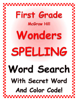 WONDERS by Mc Graw Hill - First Grade SPELLING - WORD SEAR