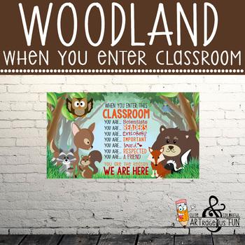 WOODLAND animals - Classroom Decor: SMALL BANNER, When You Enter