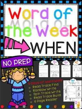 WORD OF THE WEEK - WHEN