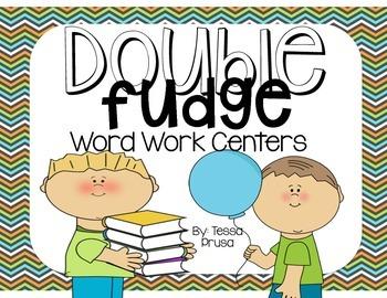 WORD WORK CENTERS:DOUBLEFUDGE