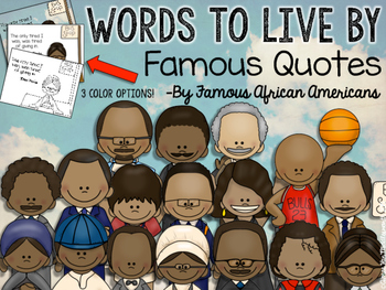 WORDS TO LIVE BY Famous Quotes by Famous African Americans