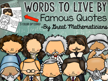 WORDS TO LIVE BY Famous Quotes by Great Mathematicians