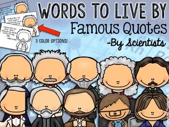 WORDS TO LIVE BY Famous Quotes by Scientists