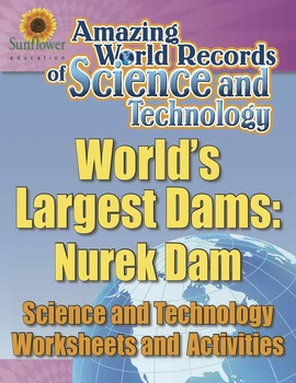 WORLD'S LARGEST DAMS: NUREK DAM—Science and Technology Wor