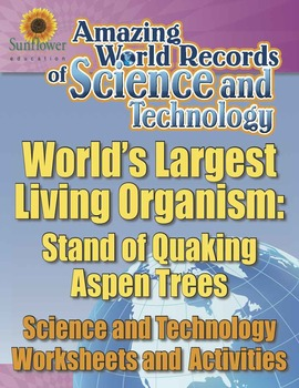 WORLD'S LARGEST LIVING ORGANISM: STAND OF QUAKING ASPEN TR