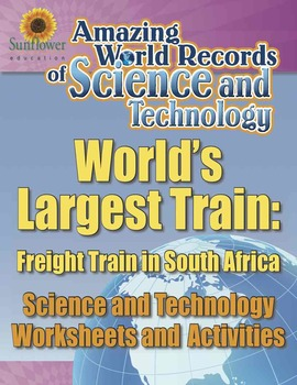 WORLD'S LARGEST TRAIN: FREIGHT TRAIN IN SOUTH AFRICA—Techn
