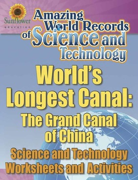 WORLD'S LONGEST CANAL: THE GRAND CANAL OF CHINA—Technology