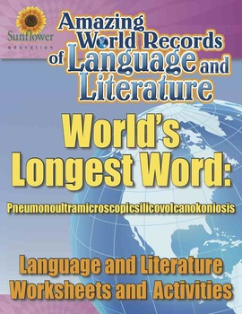 WORLD'S LONGEST WORD: PNEUMONOULTRAMICROSCOPICSILICOVOLCAN
