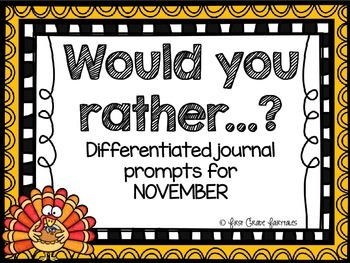 WOULD YOU RATHER?  November Journal Prompts