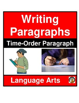 WRITING ASSIGNMENT- TIME ORDER PARAGRAPH- LANGUAGE ARTS- NO PREP