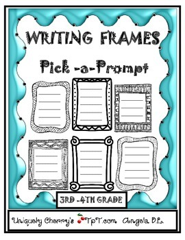 WRITING FRAMES  PICK-A-PROMPT   3RD-4TH GR.