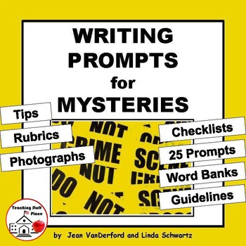 Writing Prompts MYSTERIES | Tips | Rubrics | Checklists |