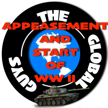 WWII Appeasement and the Start of WW II Through A Thematic