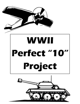 """WWII Perfect """"10"""" Project"""