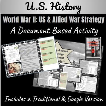 WWII: What was the U.S. & Allied War Strategy Mini-DBQ