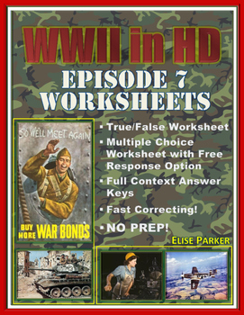 """WWII in HD Worksheets: Episode 7, """"Striking Distance"""""""