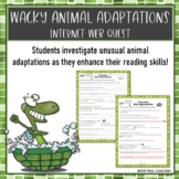 Wacky Animal Adaptations Webquest Research Activity Common Core