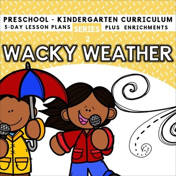 Wacky Weather (5-day Thematic Unit)