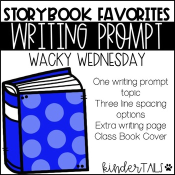 Wacky Wednesday Wrting Prompt