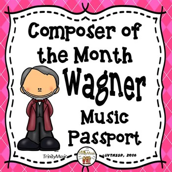 Wagner Passport (Composer of the Month)